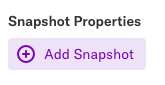 The Add Snapshot button on an events page under the Snapshot properties header