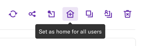 The set as home for all users button where it appears on the dashboard page