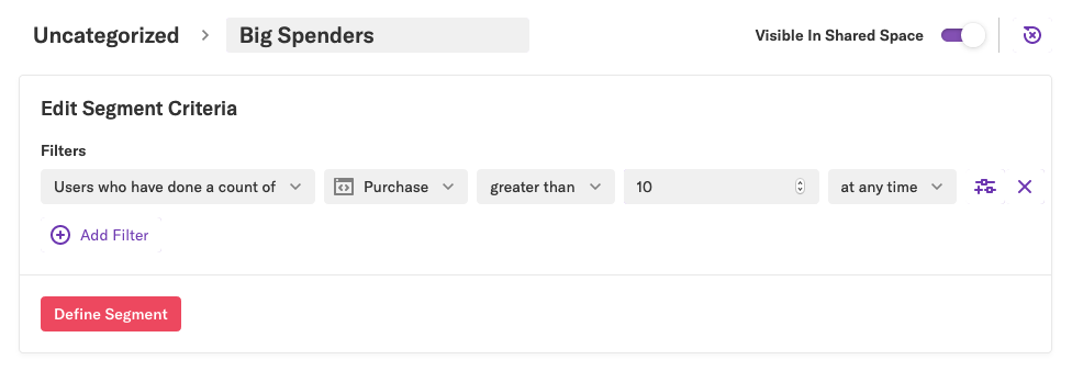 A 'Big Spenders' segment filtered by Users who have done a count of Purchase greater than 10 at any time