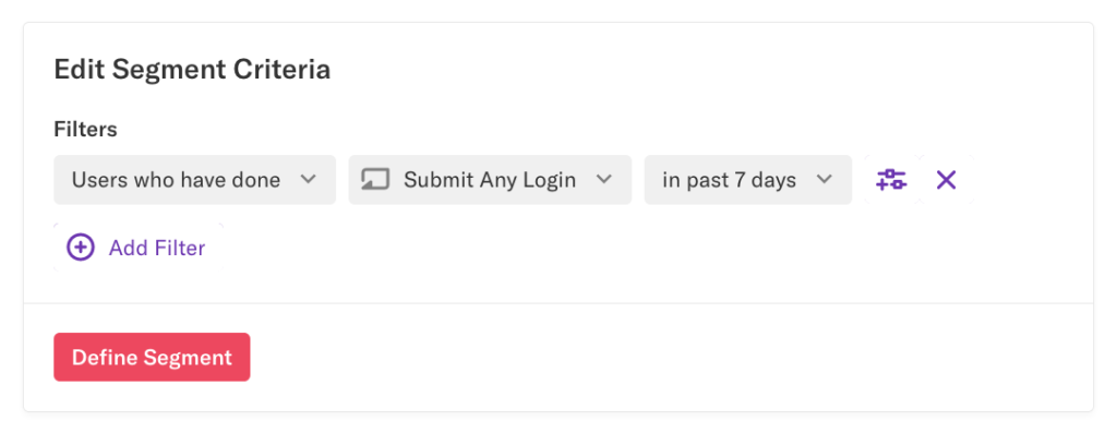 The Edit Segment Criteria section  where the filter 'Users who have done Submit Any Login in past 7 days' is applied