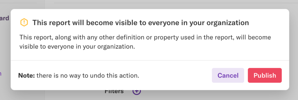 The 'This report will become visible in your organization' pop-up on a report page