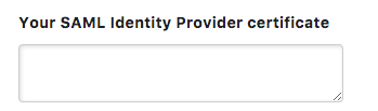 The Your SAML Identity Provider certificate field in Heap with no text added