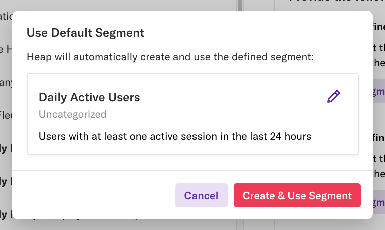The 'Use Default Segment' pop-up with Daily Active Users selected
