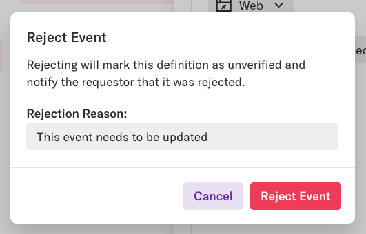 The 'reject event' pop-up with a text field to enter the reason for the rejection